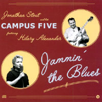 Jonathan Stout and his Campus Five & Hilary Alexander | Jammin' the Blues