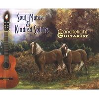 The Candlelight Guitarist | Soul Mates & Kindred Spirits