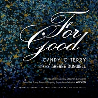 Candy O'Terry & Sheree Dunwell | For Good