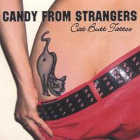 Candy From Strangers | Cat Butt Tattoo