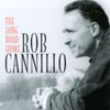 Rob Cannillo: The Long Road Home