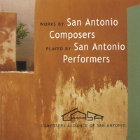 Composers Alliance of San Antonio | Works by San Antonio Composers Played by San Antonio Performers