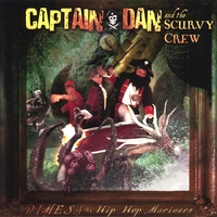Captain Dan & the Scurvy Crew | Rimes of the Hip Hop Mariners