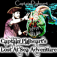 Captain Pigheart | Captain Pigheart's Lost At Sea Adventure