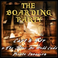 Capt'n Tor & the Naer-Do-Well Cads Pirate Invasion | The Boarding Party