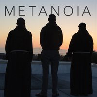 Capuchin Brothers Music | Metanoia