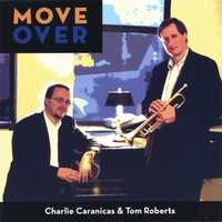 Charlie Caranicas/Tom Roberts | Move Over