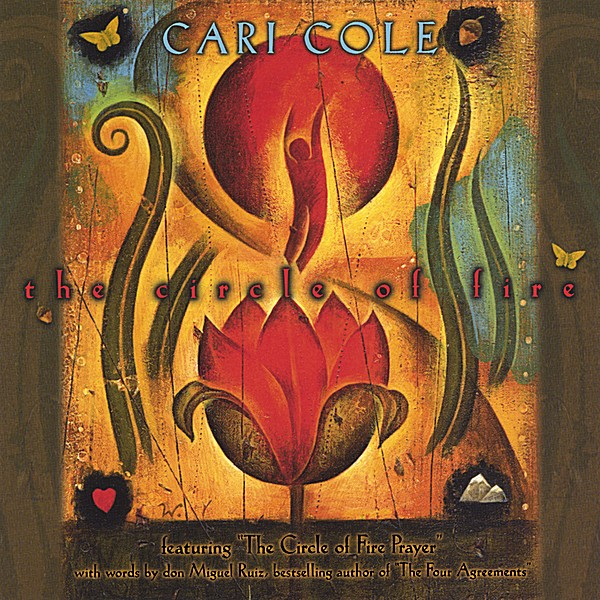 Cari Cole   Circle of Fire, music inspired by The Four