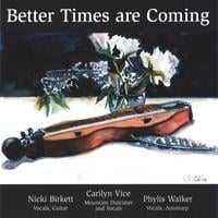 Carilyn Vice | Better Times Are Coming