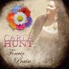 Carla Hunt: Forever Praise