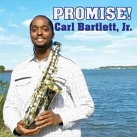 Carl Bartlett, Jr. | Promise!