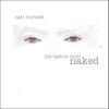 CARL BURNETT: life before midi:naked