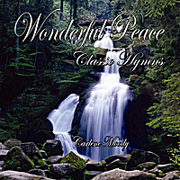 Carlene Moody | Wonderful Peace