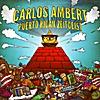 Carlos Ambert: Puerto Rican Zeitgeist