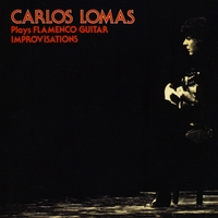 Carlos Lomas | Flamenco Guitar Improvisations