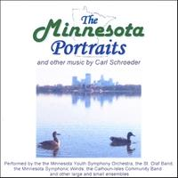 Carl Schroeder | The Minnesota Portraits and other music by Carl Schroeder