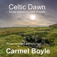Carmel Boyle | Celtic Dawn