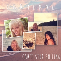 Carmenne Chiasson | Can't Stop Smiling