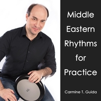 Carmine T. Guida | Middle Eastern Rhythms for Practice