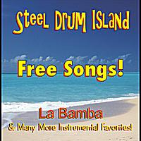 Steel Drum Island | FREE SONGS - CARNIVAL STEEL DRUM BAND