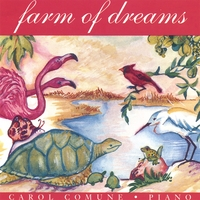 Carol Comune: Farm of Dreams