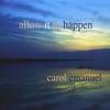 Carol Emanuel: Allow it to Happen