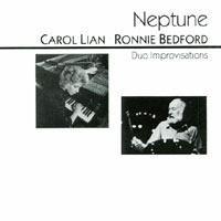Carol Lian-Ronnie Bedford Duo Improvisations | Neptune