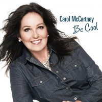Carol McCartney | Be Cool