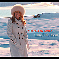 Carol Nielsson | Here's to Love