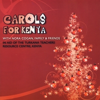 Various Artists: Carols For Kenya with Nora Cogan, Family and Friends