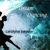Carolyne Swayze | Dream Dancing