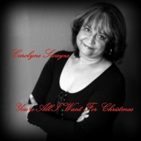 Carolyne Swayze | You're All I Want for Christmas