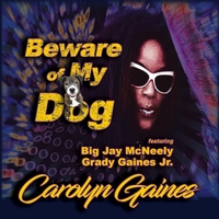 Carolyn Gaines | Beware of My Dog