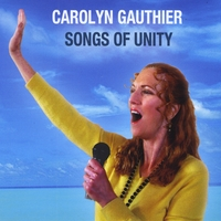 Carolyn Gauthier | Songs of Unity
