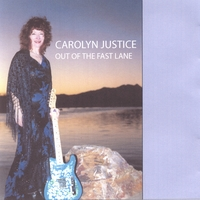 Carolyn Justice | Out Of The Fast Lane