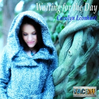 Carolyn Leonhart | Waiting for the Day