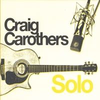 Craig Carothers | Solo