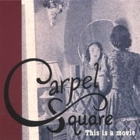 CARPEL SQUARE: This is a movie