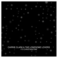 Carrie Clark & The Lonesome Lovers | It's Christmastime