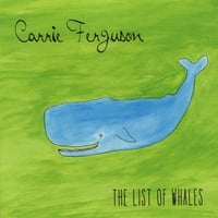 Carrie Ferguson | The List of Whales