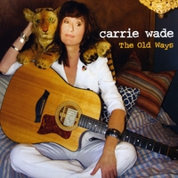 Carrie Wade | The Old Ways
