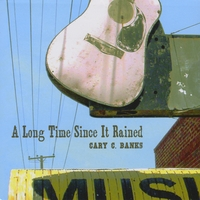 Cary C Banks | A Long Time Since It Rained