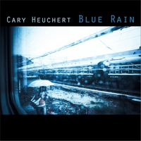 Cary Heuchert | Blue Rain