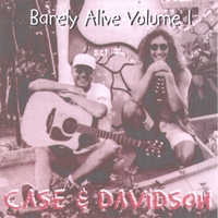 Case and Davidson | Barely Alive (volume 1)