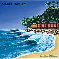 Casey Turner: No Stress Express
