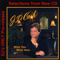 JD Cash | Wish You Were Here
