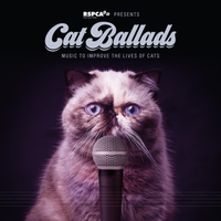 Various Artists | Cat Ballads: Music to Improve the Lives of Cats
