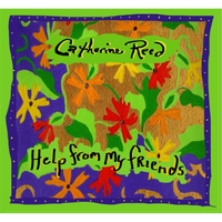 Catherine Reed | Help From My Friends