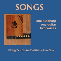 Cathy Britell and William Limbach | Songs - one autoharp, one guitar, two voices