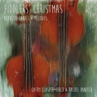 Cathy Clasper-Torch & Rachel Panitch | Fiddlers' Christmas
